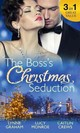 The Boss's Christmas Seduction - Graham, Lynne/ Monroe, Lucy/ Crews, Caitlin - ISBN: 9780263915679