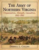 Army Of Northern Virginia - Collins, Darrell L. - ISBN: 9780786499977