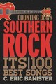Counting Down Southern Rock - Banister, C. Eric - ISBN: 9781442245396