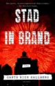 Stad in Brand - Hallberg, Garth Risk - ISBN: 2001000151547