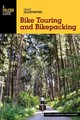Basic Illustrated Bike Touring And Bikepacking - Lichter, Justin; Kline, Justin - ISBN: 9781493009688