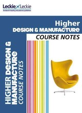 Higher Design And Manufacture Course Notes - Knox, Richard; Mcdermid, Kirsty; Mcgougan, Stuart; Urquhart, Scott; Leckie & Leckie - ISBN: 9780007549320