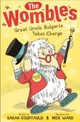 Wombles: Great Uncle Bulgaria Takes Charge - Courtauld, Sarah - ISBN: 9781408859391