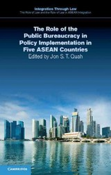 Role Of The Public Bureaucracy In Policy Implementation In Five Asean Countries - ISBN: 9781107545175