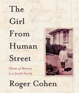 The Girl From Human Street - Cohen, Roger - ISBN: 9781622315475