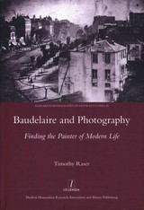 Baudelaire And Photography - Raser, Timothy - ISBN: 9781909662513