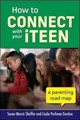 How To Connect With Your Iteen - Gordon, Linda Perlman; Shaffer, Susan Morris - ISBN: 9780071824217
