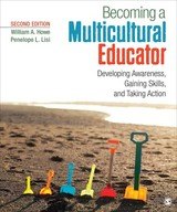 Becoming A Multicultural Educator - Howe, William A.; Lisi, Penelope L. - ISBN: 9781483365053