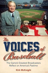 The Voices Of Baseball - Mcknight, Kirk - ISBN: 9781442244474
