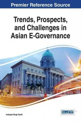 Trends, Prospects, And Challenges In Asian E-governance - Sodhi, Inderjeet Singh (EDT) - ISBN: 9781466695368