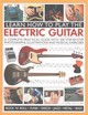Learn How To Play The Electric Guitar - Fuller, Ted - ISBN: 9781780193724