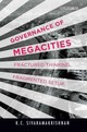 Governance Of Megacities - Sivaramakrishnan, K. C. - ISBN: 9780199454136