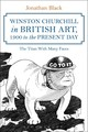Winston Churchill in British Art, 1900 to the Present Day - Black, Jonathan - ISBN: 9781472592392