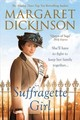 Suffragette Girl - Dickinson, Margaret - ISBN: 9781509803033