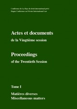 Actes Et Documents De La Vingtieme Session 14 Au 30 Juin 2005 / Proceedings Of The Twentieth Session 14 To 30 June 2005 - Permanent Bureau of the Conference (EDT) - ISBN: 9781780683355