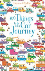 100 Things To Do On A Car Journey - Various - ISBN: 9781474903967