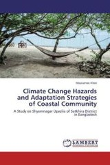 Climate Change Hazards And Adaptation Strategies Of Coastal Community - Khan Mousumee - ISBN: 9783659743436