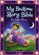 My Bedtime Story Bible For Little Ones - Syswerda, Jean E. - ISBN: 9780310753308