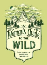 Woman's Guide To The Wild - Mcconnell, Ruby - ISBN: 9781632170057