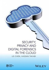 Security, Privacy, And Digital Forensics In The Cloud - Chen, Lei (EDT)/ Takabi, Hassan (EDT)/ Le-khac, Nhien-an (EDT) - ISBN: 9781119053286