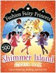 Fashion Fairy Princess - Shimmer Island Sticker Book - Collins, Poppy - ISBN: 9781407152639