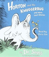 Horton And The Kwuggerbug And More Lost Stories - Seuss, Dr./ Cox, Chris (NRT) - ISBN: 9781101916490