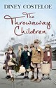 The Throwaway Children - Costeloe, Diney - ISBN: 9781784970024