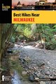 Best Hikes Near Milwaukee - Revolinski, Kevin - ISBN: 9781493000357