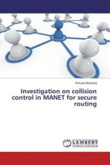 Investigation On Collision Control In Manet For Secure Routing - Mohanraj Renuka - ISBN: 9783659796425