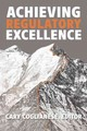 Achieving Regulatory Excellence - ISBN: 9780815728429