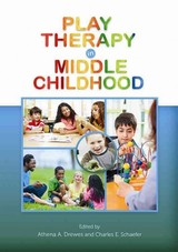 Play Therapy In Middle Childhood - Drewes, Athena A. (EDT)/ Schaefer, Charles E. (EDT) - ISBN: 9781433820830