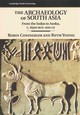 The Archaeology Of South Asia - Coningham, Robin/ Young, Ruth - ISBN: 9780521846974