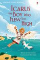 Icarus, The Boy Who Flew Too High - Daynes, Katie - ISBN: 9781409596868