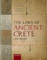 Laws Of Ancient Crete, C.650-400 Bce - Perlman, Paula (professor Of Classics, Professor Of Classics, University Of Texas At Austin); Gagarin, Michael (professor Emeritus Of Classics, Professor Emeritus Of Classics, University Of Texas At Austin) - ISBN: 9780199204823