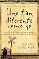Uno Tan Diferente Como Yo / Same Kind Of Different As Me - Hall, Ron/ Moore, Denver/ Vincent, Lynn (CON) - ISBN: 9780718080587