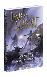 Lara Croft And The Blade Of Gwynnever - Abnett, Dan/ Vincent, Nik - ISBN: 9781465441416