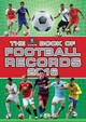 The Vision Book Of Football Records 2016 - Batty, Clive - ISBN: 9781909534520