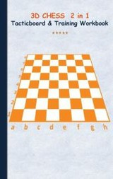 3d Chess 2 In 1 Tacticboard And Training Book - Taane, Theo von - ISBN: 9783739233147