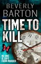 Time To Kill - Barton, Beverly - ISBN: 9781847561381