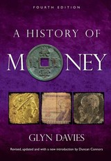History Of Money - Glyn, Davies; Duncan Connors - ISBN: 9781783163090
