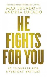 He Fights For You - Lucado, Max - ISBN: 9780718037901