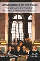 Consequences Of The Peace - Sharp, Alan - ISBN: 9781908323927