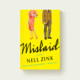 Mislaid - Zink, Nell - ISBN: 2001000151707