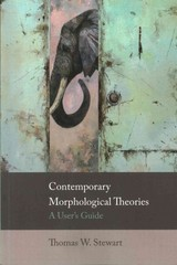 Contemporary Morphological Theories - Stewart, Thomas W. - ISBN: 9780748692682