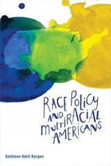 Race Policy And Multiracial Americans - Korgen, Kathleen Odell (EDT) - ISBN: 9781447316503