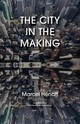 City In The Making - Henaff, Marcel - ISBN: 9781783485277