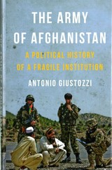 Army Of Afghanistan - Giustozzi, Dr. Antonio - ISBN: 9781849044813