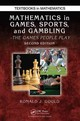 Mathematics In Games, Sports, And Gambling - Gould, Ronald J. (emory University, Atlanta, Georgia, Usa) - ISBN: 9781498719520