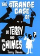 Strange Case Of Dr Terry And Mr Chimes - Chimes, Terry - ISBN: 9781922178244