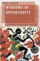 Windows Of Opportunity - Anderson, Miriam J. (assistant Professor Of Political Science, Ryerson Univ... - ISBN: 9780190239534
